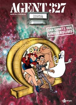 Agent 327 16: Das Gesetz des Universums