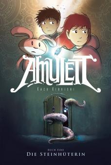 Amulett Buch eins: Die Steinhüterin