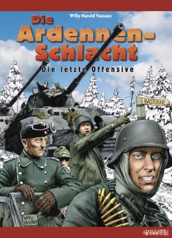 Ardennenschlacht - Die letzte Offensive