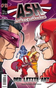 ASH - Austrian Superheroes 16: Der letzte Akt