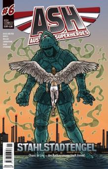 ASH - Austrian Superheroes 6: Stahlstadtengel