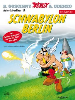 Asterix Mundart (84) Schwabylon Berlin (Berlinerisch III)