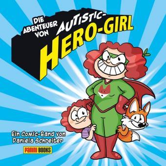 Abenteuer von Autistic Hero-Girl