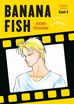 Banana Fish (Ultimative Edition) Band 6