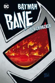 Batman: Bane, der Eroberer Hardcover