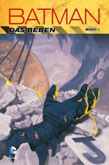 Batman: Das Beben Band 1 (Hardcover)