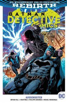 Batman - Detective Comics (Rebirth) Paperback 8: Außenseiter