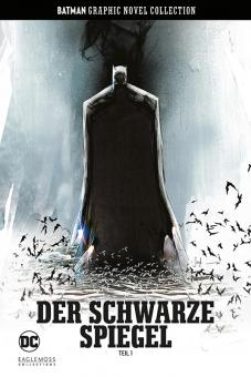 Batman Graphic Novel Collection 31: Der schwarze Spiegel, Teil 1