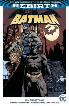 Batman (Rebirth) Paperback 1: Ich bin Gotham (Softcover)