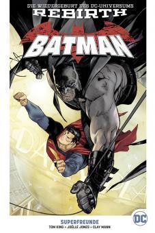 Batman (Rebirth) Paperback 5: Superfreunde (Hardcover)