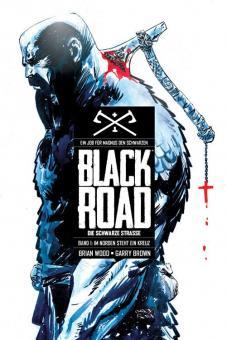 Black Road – Die Schwarze Straße 1: Im Norden steht ein Kreuz