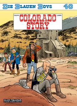 Blauen Boys 40: Colorado Story
