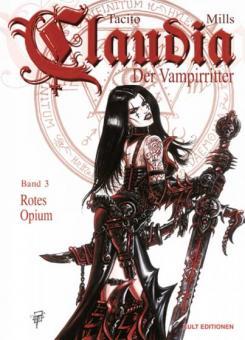 Claudia - der Vampirritter 3: Rotes Opium