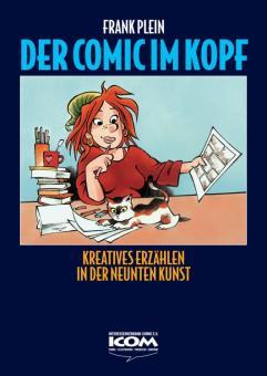Comic im Kopf - Kreatives Erzählen in der Neunten Kunst