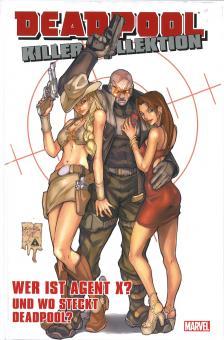 Deadpool Killer-Kollektion 15: Wer ist Agent X? Und wo steckt Deadpool? (Hardcover)