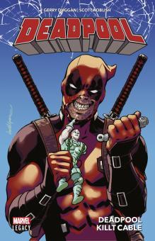 Deadpool (Marvel Legacy) 1: Deadpool killt Cable