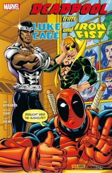 Deadpool special: Deadpool trifft Luke Cage & Iron Fist