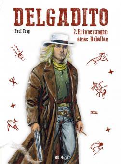 Delgadito 2: Erinnerungen eines Rebellen