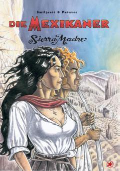 Mexikaner 4: Sierra Madre