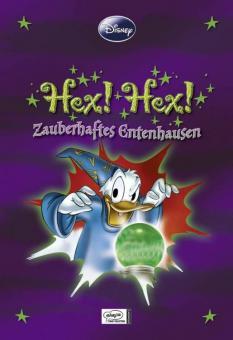 Disney Enthologien 11: Hex! Hex! - Zauberhaftes Entenhausen