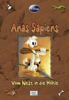Disney Enthologien 13: Anas sapiens - Vom Nest in die Höhle