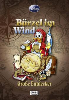 Disney Enthologien 17: Bürzel im Wind - Große Entdecker