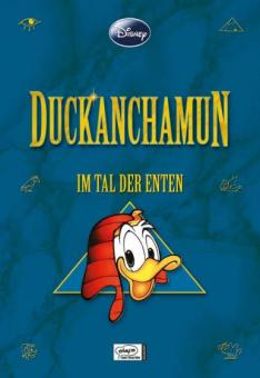 Disney Enthologien 1: Duckanchamun – Im Tal der Enten