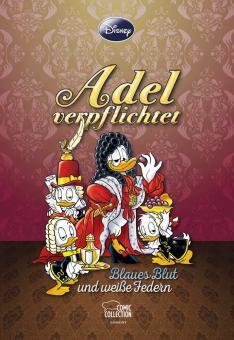 Disney Enthologien 28: Adel verpflichtet – Blaues Blut und weiße Federn