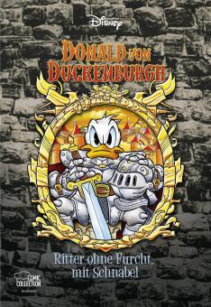 Disney Enthologien 40: Donald von Duckenburgh - Ritter ohne Furcht, mit Schnabel