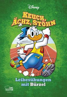 Disney Enthologien 45: Keuch, Ächz, Stöhn – Leibesübungen mit Bürzel