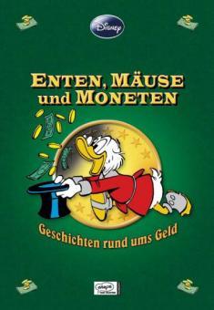 Disney Enthologien 9: Enten, Mäuse und Moneten - Geschichten rund ums Geld