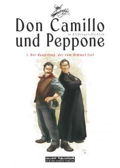Don Camillo und Peppone (in Bildergeschichten) 1: Der Häuptling, der vom Himmel fiel