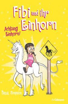 Fibi und ihr Einhorn 5: Achtung Einhorn!
