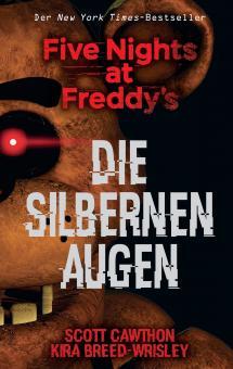 Five Nights at Freddy's: Die silbernen Augen