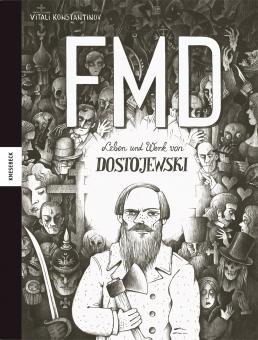 FMD - Leben und Werk von Dostojewski