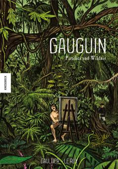 Gauguin - Paradies und Wildnis