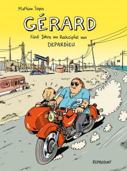 Gérard: Fünf Jahre am Rockzipfel von Depardieu
