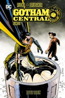 Gotham Central 6: Toter Robin (Hardcover)