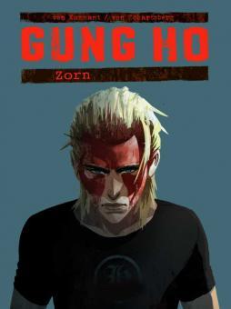 Gung Ho 4: Zorn