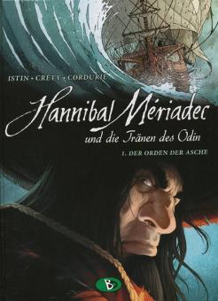 Hannibal Mériadec und die Tränen des Odin 1: Der Orden der Asche