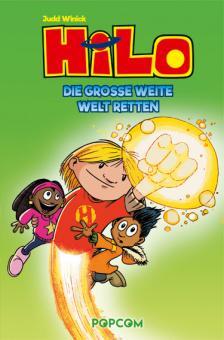 Hilo 2: Die große weite Welt retten