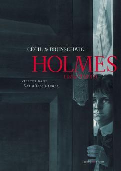 Holmes (1854/†1891?) 4: Der ältere Bruder