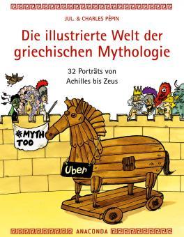 illustrierte Welt der griechischen Mythologie