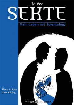 In der Sekte - Mein Leben mit Scientology