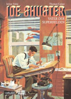 Joe Shuster - Vater der Superhelden
