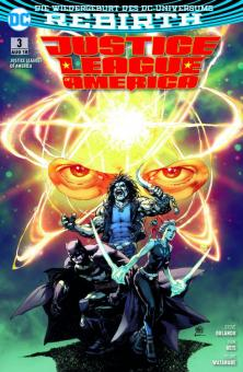 Justice League of America (Rebirth) 3: Panik im Mikroversum