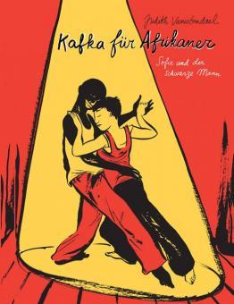 Kafka für Afrikaner – Sofie und der schwarze Mann