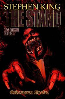 Stephen King: The Stand - Das letzte Gefecht 6: Schwarze Nacht