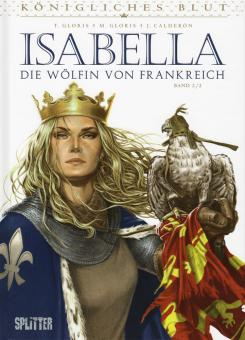 Königliches Blut Isabella - Die Wölfin von Frankreich II