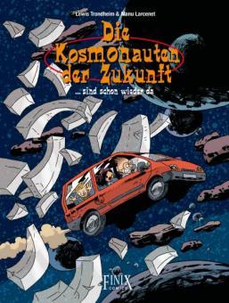 Kosmonauten der Zukunft - 3: ...sind schon wieder da!